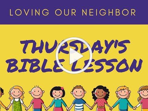 VBS 2020 Thursday Bible Lesson/Friendship