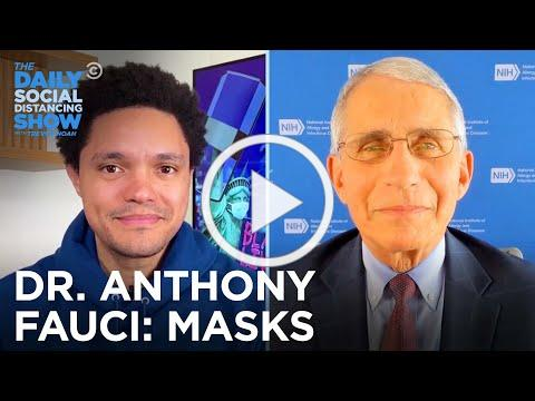 Dr. Anthony Fauci - When To Wear A Mask   The Daily Social Distancing Show