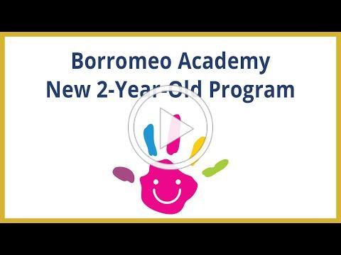 New 2-Year-Old Program At Borromeo Academy Kansas City MO