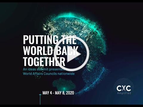 CxC: Amplified 'Putting the World Back Together' Ideas Summit Highlights