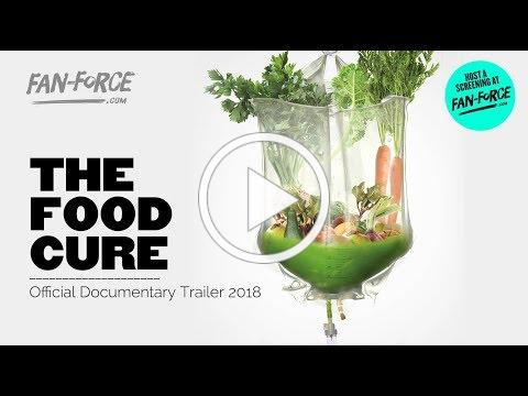 The Food Cure - Official Documentary Trailer 2018