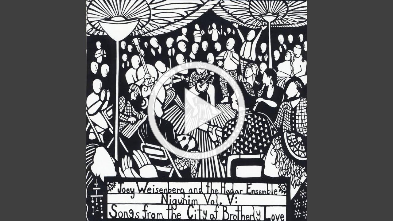 L'chu N'ran'na - Joey Weisenberg and Hadar Ensemble