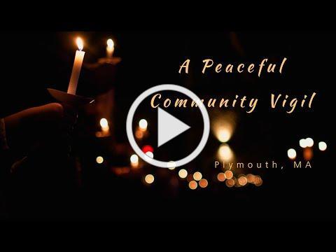 A Peaceful Community Vigil in Plymouth, Massachusetts - June 3, 2020