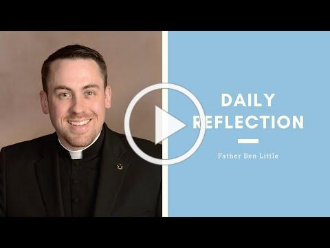 Father Ben | Daily Reflection | April 1