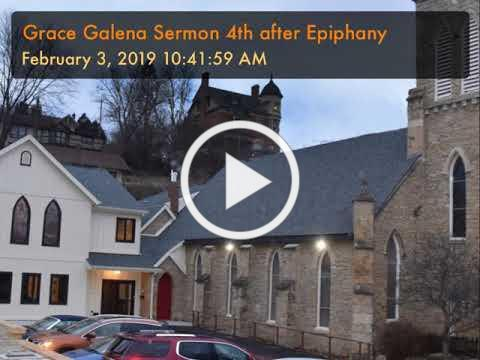 Grace Galena Sermon 4th after Epiphany
