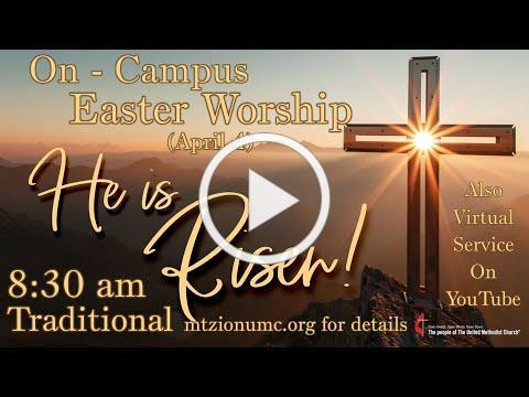 Mt Zion UMC - Easter Worship - April 4, 2021