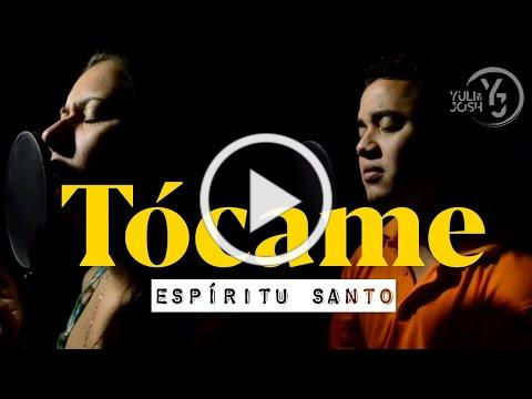 Jon Carlo - Tócame - Yuli y Josh - Música Católica - Espíritu Santo