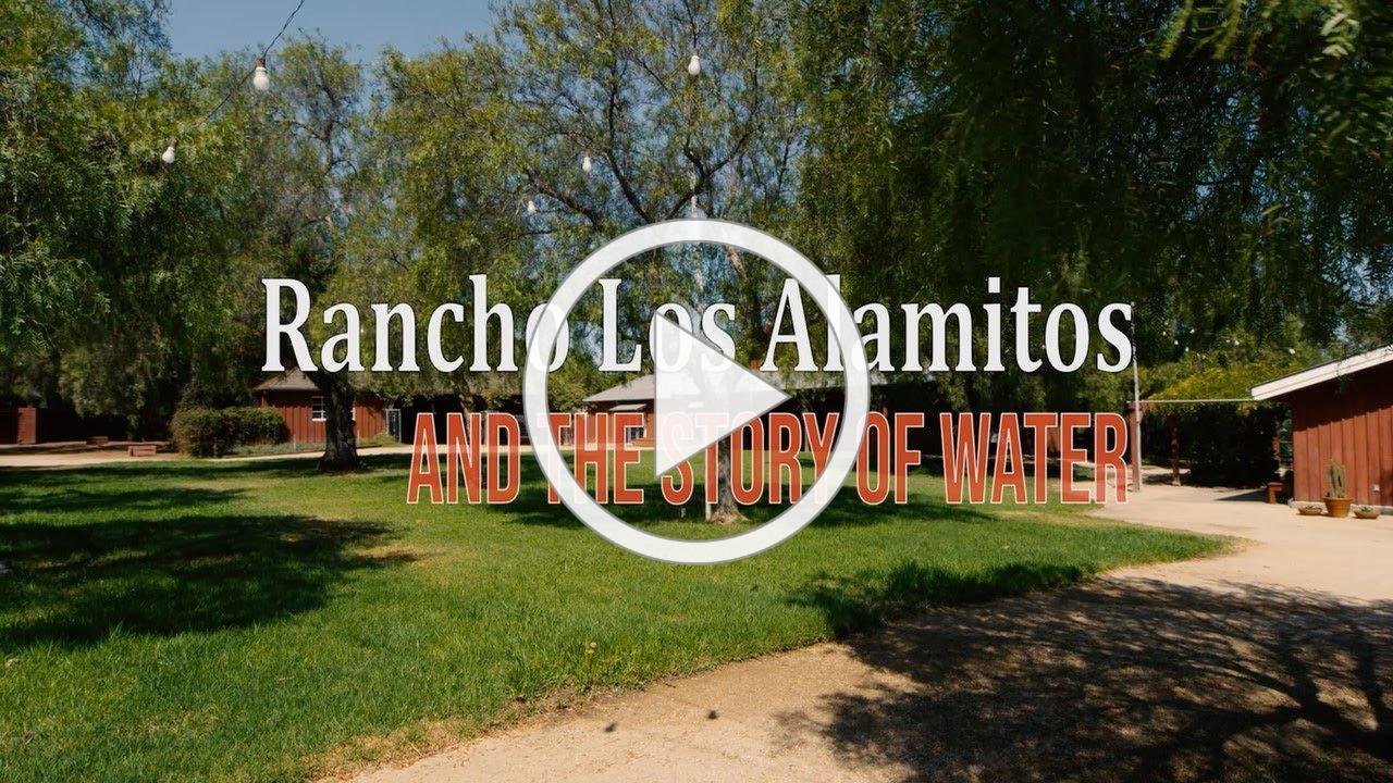 Rancho Los Alamitos and the Story of Water