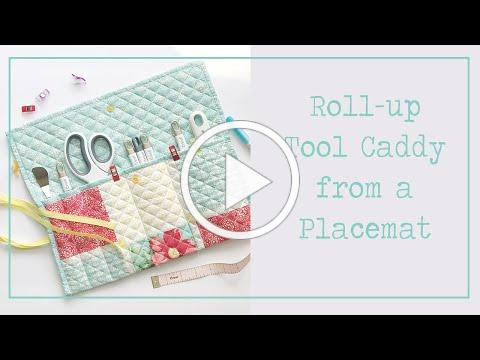 Tool Pouch Roll Up - From a Placemat! - Version 5