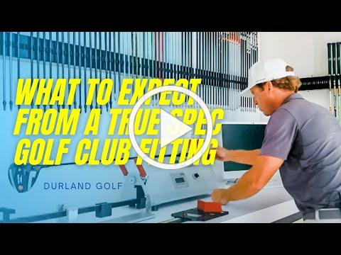 GOLF CLUB FITTING   What Can I Expect From A True Spec Golf Club Fitting