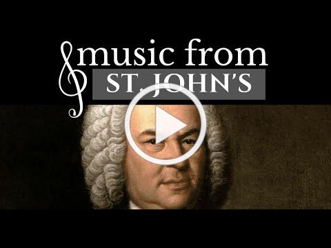 Music from St. John's | Bachfest!