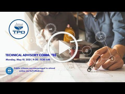 May 10, 2021 - Technical Advisory Committee Meeting