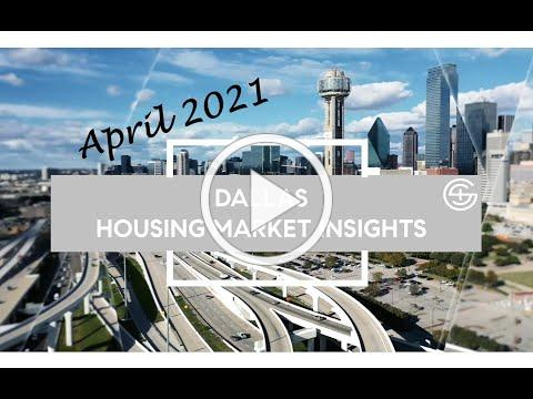 Dallas Housing Market Insights for April 2021 - Bent Tree North