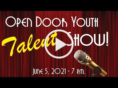 Open Door Churches - Youth Group Talent Show