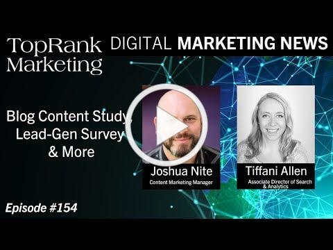 Digital Marketing News 2-22-2019: Blog Content Study, Lead-Gen Survey & More