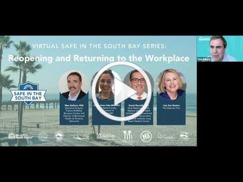 Safe in the South Bay Series: Reopening and Returning to the Workplace (March 24, 2021)
