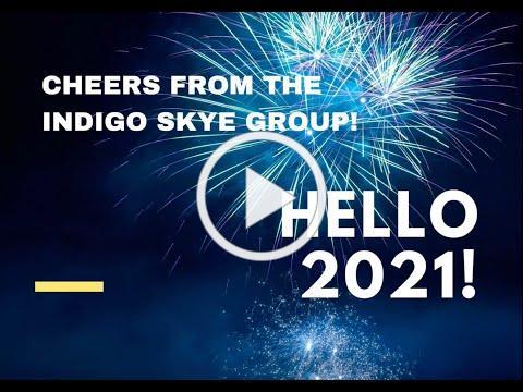 The Indigo Skye Group Welcomes 2021