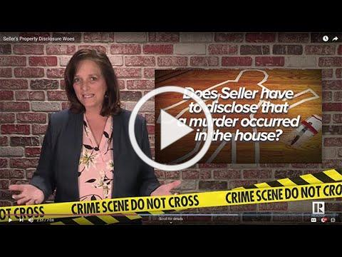 Seller's Property Disclosure Woes