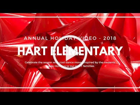 Hart Elementary 2018 Holiday Video