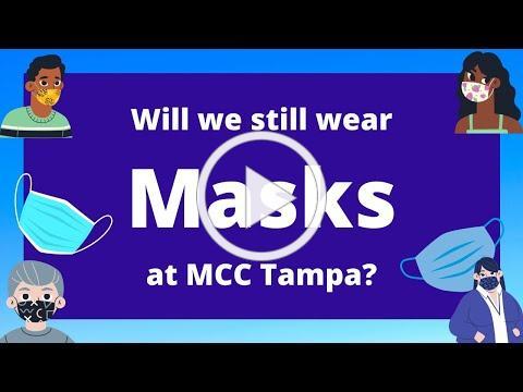 Statement about Mask Wearing at MCC Tampa