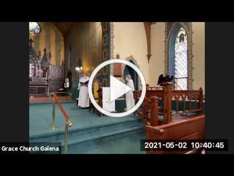 Grace Episcopal Church, Galena IL, Easter 5, May 2, 2021