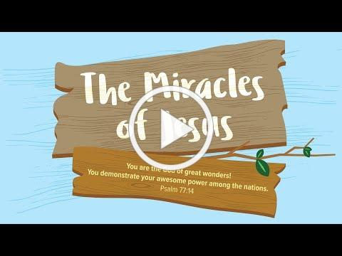 The Miracles of Jesus | Early Childhood Lesson 6