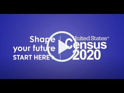 2020 Census - It's Not Too Late PSA