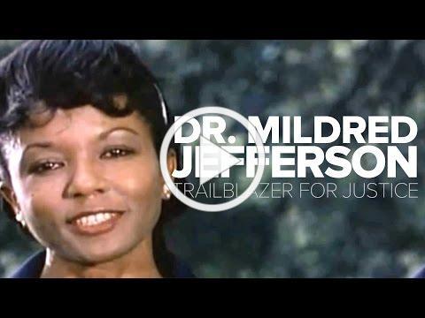 """Dr. Mildred Jefferson - Trailblazer for Justice"""