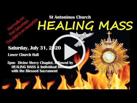 Charismatic Healing Mass. 8.1.2021 @3pm. St Antoninus Church (normally on 1st Saturday)