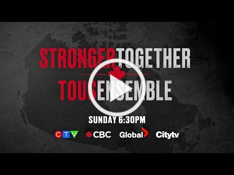 Watch 'Stronger Together, Tous Ensemble' Sunday At 6:30 On CTV
