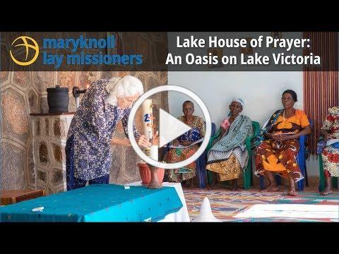 Lake House of Prayer: An Oasis on Lake Victoria