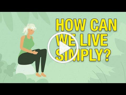 How can we live simply?