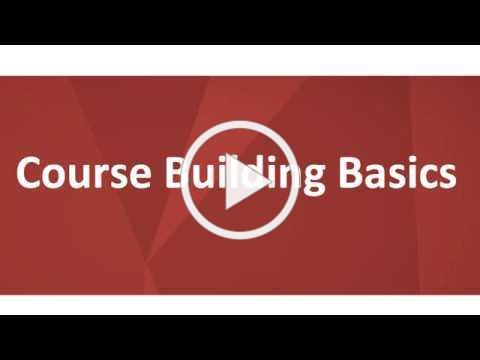 Course Building Basics