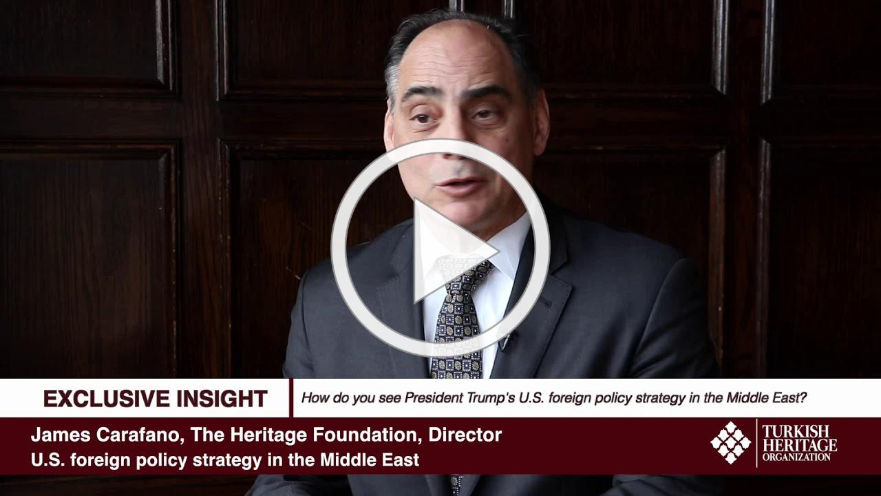 James Carafano - U.S. foreign policy strategy in the Middle East