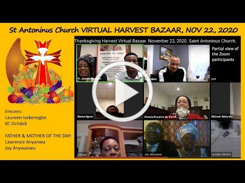 Thanksgiving Harvest Virtual Bazaar. November 22, 2020. Saint Antoninus Church.