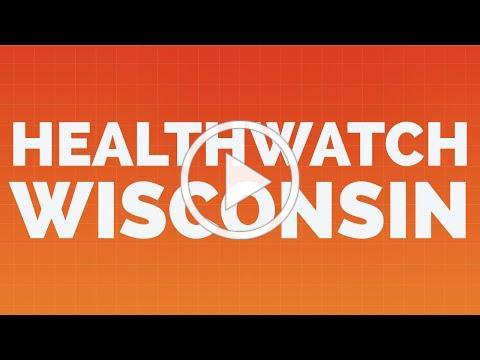 What is HealthWatch Wisconsin?