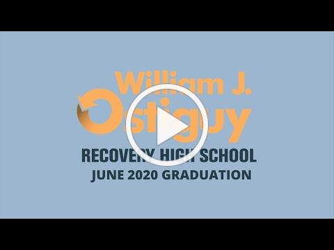 Ostiguy Recovery High School's June 2020 Graduation Goes Virtual
