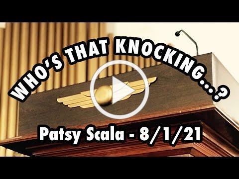 """""""Who's That Knocking...?"""" by Patsy Scala -- Sunday celebration service"""