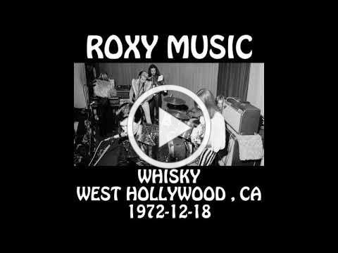 Roxy Music - 1972-12-18 - West Hollywood , CA @ The Whisky [Audio]