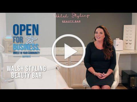 Open for Business // Walsh Styling Beauty Bar