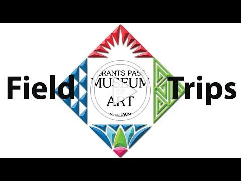 Field Trips at the Grants Pass Museum of Art!