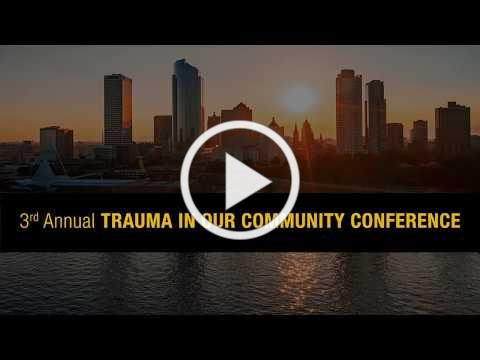 Trauma In Our Community Conference - June 14, 2019 | UWM-SCE