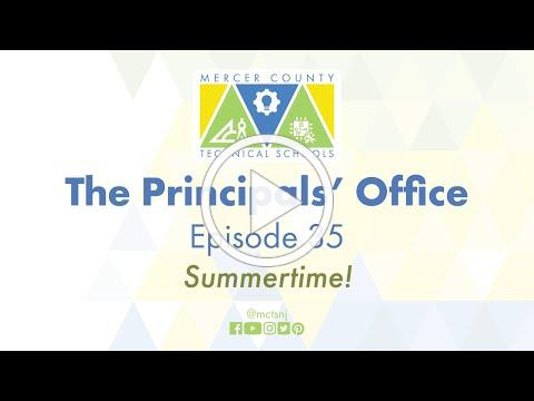 The Principals' Office - Episode 34 - Summertime!