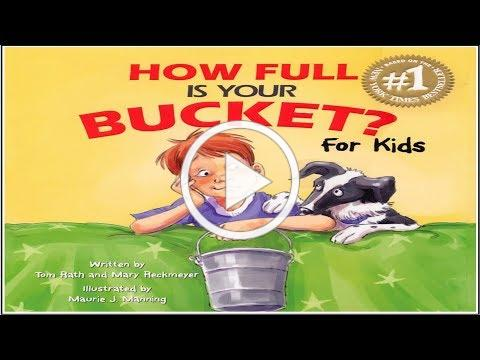How Full Is Your Bucket? For Kids by T. Rath & M. Reckmeyer - Book Read Aloud   Storytime with Elena