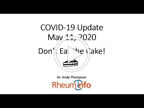 2020-05-11- COVID-19 UPDATE - Don't Eat the Cake!