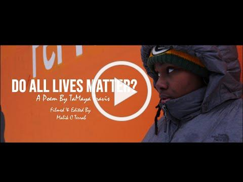Do All Lives Matter? - Visual Poem