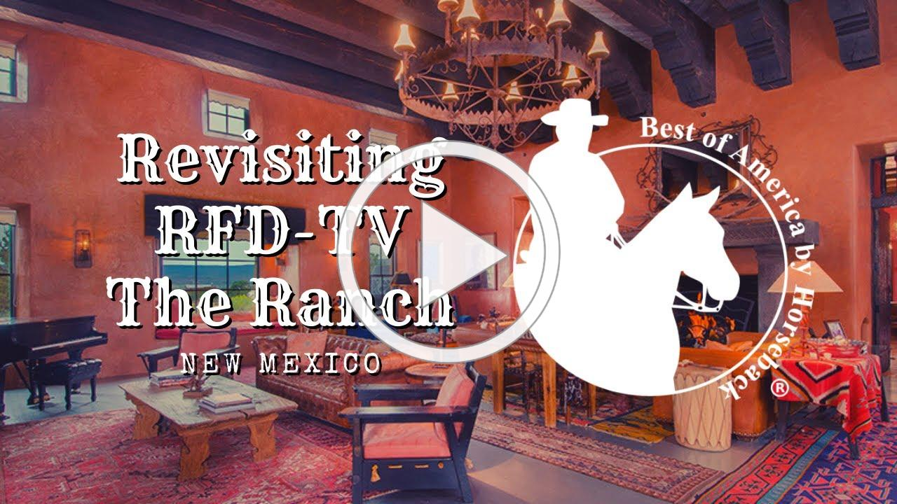Revisiting RFD-TV The Ranch (2019) - New Mexico