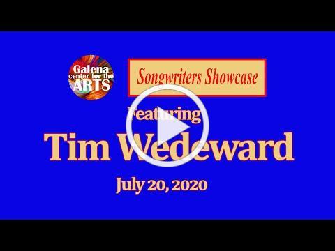 Tim Wedeward - Songwriters Showcase, July 20, 2020