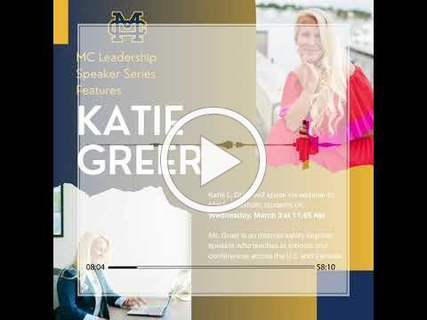 Katie Greer - MC Leadership Speaker Series