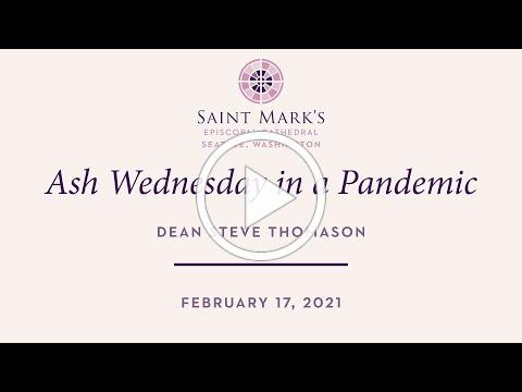 A Message from Dean Thomason: Ash Wednesday 2021
